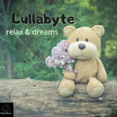 Relax and Dreams de Lullabyte
