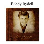 The Bobby Rydell Songbook de Bobby Rydell
