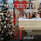 Ven a Mi Casa Esta Navidad by Industria Del Amor