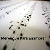 Merengue para Enamorar by Los Hermanos Rosario, Vinicio Franco, Rubby Pérez, Sergio Vargas, Wilfrido Vargas