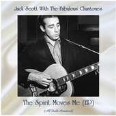The Spirit Moves Me (EP) (Remastered 2020) by Jack Scott