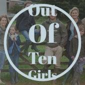 Nine Girls out of Ten Girls by Brenda Lee, Billy Fury, Marty Robbins, Jelly Roll Morton, Georgia Gibbs, Fausto Papetti, Canalejas de Puerto Real, Pedro Infante, Doris Day, Gloria Lasso