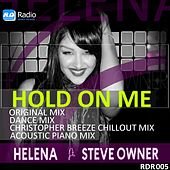 Hold On Me by Helena