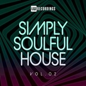Simply Soulful House, 02 by Various Artists