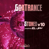 GoaTrance PsyStoned, Vol. 10 (Album DJ Mix Version) by Eljay