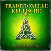Traditionelle keltische Weihnachtsmusik by Verschiedene Interpreten