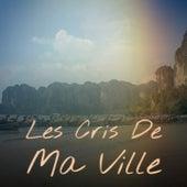 Les Cris De Ma Ville von Charles Aznavour