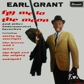 Fly Me To The Moon (Full Album 1963) by Earl Grant