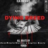 Dying Breed de KingCakin