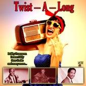 Twist - A - Long fra Duane Eddy, Mark IV, Guitar Junior, Les Chausettes Noires, Herbert Hunter, Marty