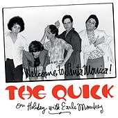 The Quick on Holiday With Earle Mankey de The Quick
