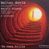 La Casa Brilla von Martin Piazze