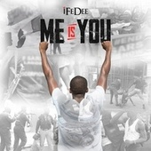 Me is You by iFeDee