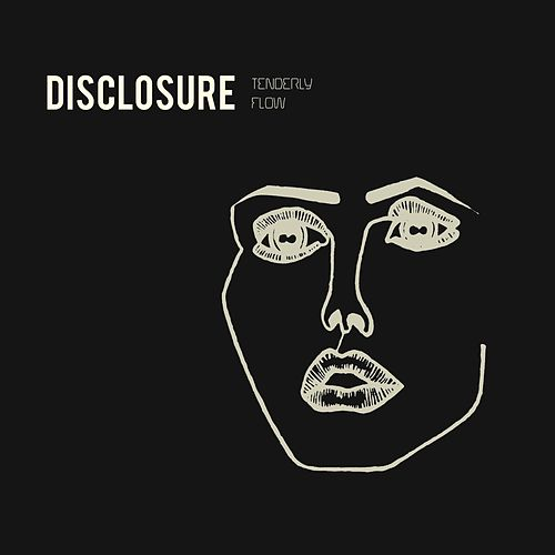 Tenderly/Flow by Disclosure