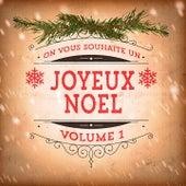 Joyeux Noël, Vol. 1 (25 Musiques Et Chansons De Noël Incontournables) von Multi-interprètes