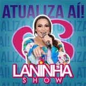 Atualiza Aí (Cover) by Laninha Show