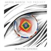 Fractal Sonoro von Muriel Marco