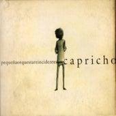 Capricho by Pequeña Orquesta Reincidentes