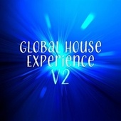 Global House Experience - V2 von Various Artists