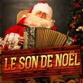 Le son de Noël (Musiques, sons et atmosphères de Noël) by Multi-interprètes