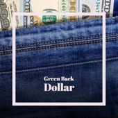 Green Back Dollar by Hank Thompson, The Animals, Eddie Cochran, Eddie Noack, Dick Dale, The Everly Brothers, Ernie Chaffin, The Fugs