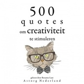 500 citaten om de creativiteit te stimuleren (Verzameling van de mooiste citaten) by Albert Einstein