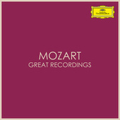 Mozart - Great Recordings by Wolfgang Amadeus Mozart