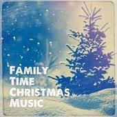 Family Time Christmas Music van Christmas Hits, Christmas Songs, Christmas Carols