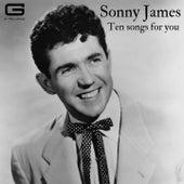 Ten songs for you von Sonny James