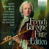 French Baroque Flute Edition by Various Artists