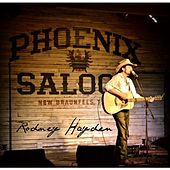 Live From The Phoenix Saloon by Rodney Hayden