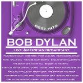 Best Hits - Bob Dylan - Live American Broadcast (Live) von Bob Dylan