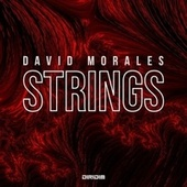 Strings von David Morales