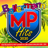 Ballermann MP Hits 2020 (Mega Mallorcastyle Party Schlager Hits zum Closing im Mallorca Park - Egal!) de Various Artists