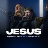 Jesus by Miriam Almeida