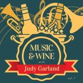 Music & Wine with Judy Garland, Vol. 1 by Judy Garland