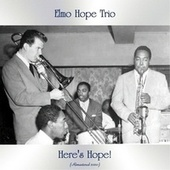 Here's Hope! (Remastered 2020) by Elmo Hope