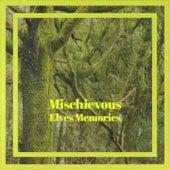 Mischievous Elves Memories by Johnny Maestro