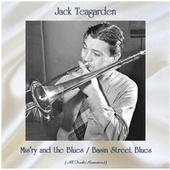 Mis'ry and the Blues / Basin Street Blues (Remastered 2020) fra Jack Teagarden