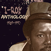 I-Roy Anthology de Various Artists