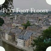 Flat Foot Floosy by Ike Charlie Gracie