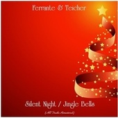 Silent Night / Jingle Bells (All Tracks Remastered) by Ferrante and Teicher