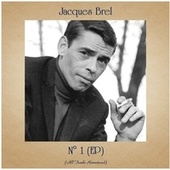 N° 1 (EP) (All Tracks Remastered) von Jacques Brel