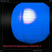 Music for the Apocalypse: Collection 1 von Various Artists