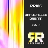 Unfulfilled Dream, Vol. 1 by Various Artists