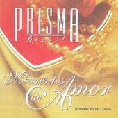 Momentos de Amor by Prisma Brasil