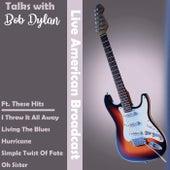 Talks with Bob Dylan (Live) de Bob Dylan