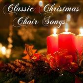 Classic Christmas Choir Songs de Various Artists