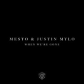 When We're Gone by MESTO