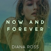Now And Forever by Diana Ross